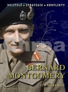 Tim Moreman: Bernard Montgomery cena od 19 Kč