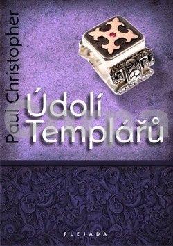 Christopher Paul: Údolí templářů cena od 186 Kč