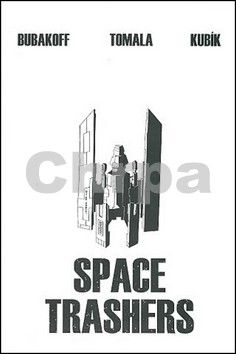 Max Bubakoff: Space Trashers cena od 169 Kč