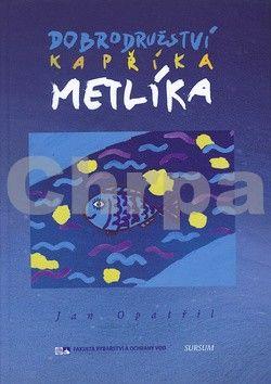 SURSUM Dobrodružství kapříka Metlíka cena od 214 Kč