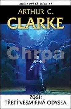 Arthur Charles Clarke: 2061 - Třetí vesmírná odysea cena od 146 Kč