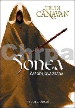Trudi Canavan: Sonea Čarodějova zrada cena od 285 Kč