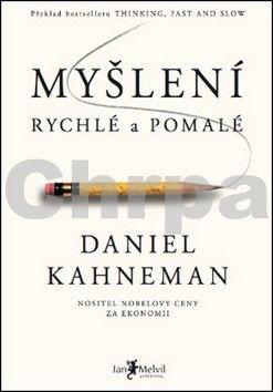 Daniel Kahneman: Myšlení rychlé a pomalé cena od 425 Kč