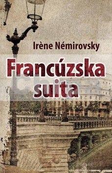 Irena Némirovská: Francúzska suita cena od 123 Kč