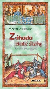 Vlastimil Vondruška: Záhada zlaté štoly cena od 207 Kč