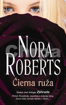Nora Roberts: Čierna ruža cena od 135 Kč