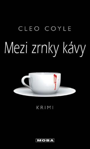 Cleo Coyle: Mezi zrnky kávy cena od 227 Kč