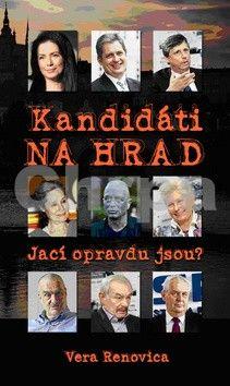 Vera Renovica: Kandidáti na Hrad cena od 78 Kč