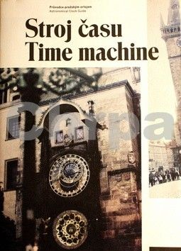Jan Žáček: Stroj času Time machine cena od 340 Kč