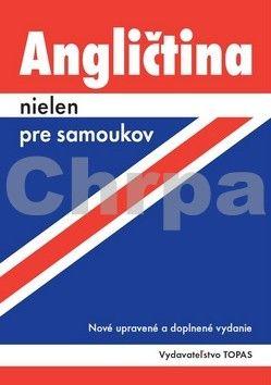 Ludmila Kollmannová: Angličtina nielen pre samoukov cena od 254 Kč