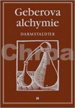 Ernst Darmstaedter: Geberova alchymie cena od 253 Kč