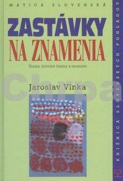 Jaroslav Vlnka: Zastávky na znamenia cena od 157 Kč