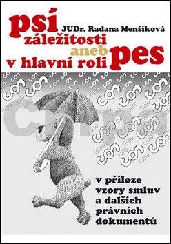 Radana Menšíková: Psí záležitosti aneb v hlavní roli pes cena od 186 Kč