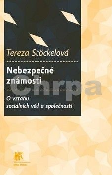 Tereza Stöckelová: Nebezpečné známosti cena od 108 Kč