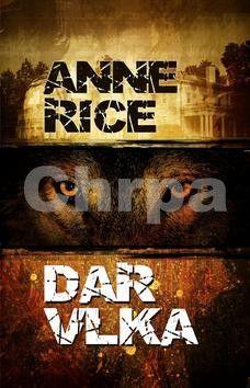 Anne Rice: Dar vlka cena od 399 Kč