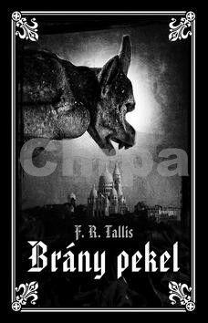 F. R. Tallis: Brány pekel cena od 29 Kč
