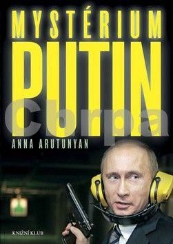 Anna Arutunyan: Mystérium Putin cena od 239 Kč