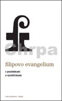 Andrew Phillip Smith: Filipovo evangelium cena od 130 Kč