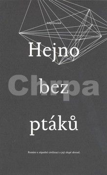 Filip Doušek: Hejno bez ptáků cena od 338 Kč