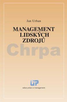 Jan Urban: Management lidských zdrojů cena od 0 Kč