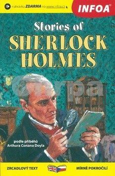 Arthur Conan Doyle: Stories of Sherlock Holmes/Případy Sherlocka Holmese - Zrcadlová četba cena od 111 Kč