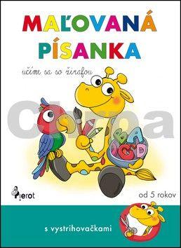 Petra Řezníčková: Maľovaná písanka - Učíme sa so žirafou cena od 76 Kč