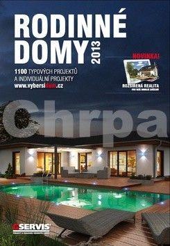 Rodinné domy 2013 cena od 199 Kč