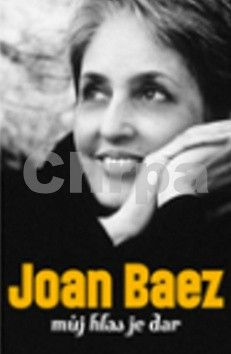 Joan Baez: Můj hlas je dar cena od 251 Kč