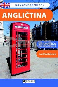 Iva Dostálová: Angličtina - Jazykové přehledy cena od 36 Kč