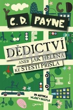 C. D. Payne: Dědictví aneb Jak Helena ke štěstí přišla cena od 188 Kč