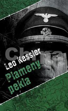 Leo Kessler: Plameny pekla cena od 183 Kč