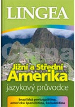 Kolektiv autorů: Jižní a Střední Amerika cena od 243 Kč