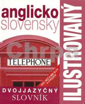 SLOVART Ilustrovaný dvojjazyčný slovník anglicko slovenský cena od 324 Kč