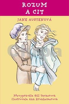 Jane Austen, Gill Tavner: Rozum a cit cena od 91 Kč