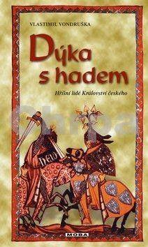 Vlastimil Vondruška: Dýka s hadem - 3. vydání cena od 239 Kč