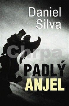 Daniel Silva: Padlý anjel cena od 213 Kč