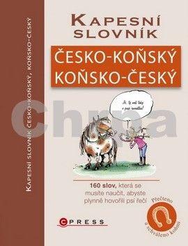 Emilie Gillet: Kapesní slovník česko-koňský/koňsko-český cena od 209 Kč