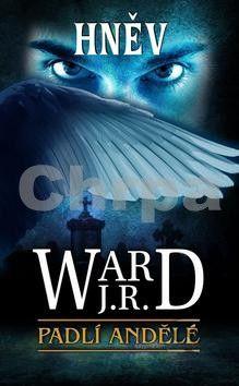 J. R. Ward: Hněv cena od 69 Kč