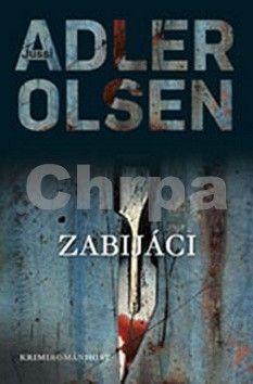 Jussi Adler-Olsen: Zabijáci - brož. cena od 169 Kč