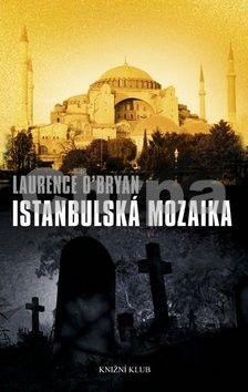 Laurence O´Bryan: Istanbulská mozaika cena od 129 Kč
