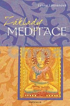 Lynne Laurenová: Základy: Meditace cena od 183 Kč