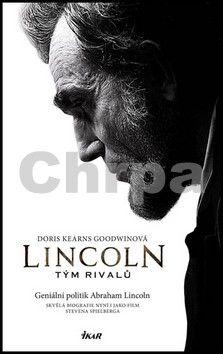 Doris Kearns Goodwin: Lincoln - Tým rivalů cena od 79 Kč