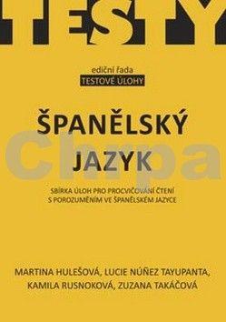 Martina Hulešová, Kamila Rusnoková, Lucie Núnez Tayupanta: Španělský jazyk cena od 57 Kč