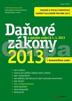 Zdeněk Krůček, Zlatuše Tunkrová, Zuzana Rylová, Ivo Šulc: Daňové zákony 2013 cena od 72 Kč
