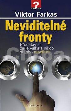 Viktor Farkas: Neviditelné fronty cena od 239 Kč