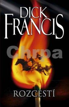 Dick Francis: Rozcestí cena od 152 Kč