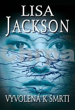 Lisa Jackson: Vyvolená k smrti cena od 267 Kč
