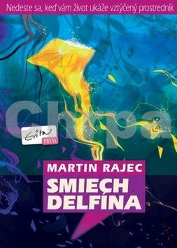 Martin Rajec: Smiech delfína cena od 193 Kč