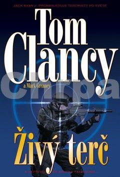 Mark Greaney, Tom Clancy: Živý terč cena od 199 Kč