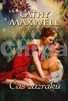 Cathy Maxwell: Čas zázraků cena od 119 Kč